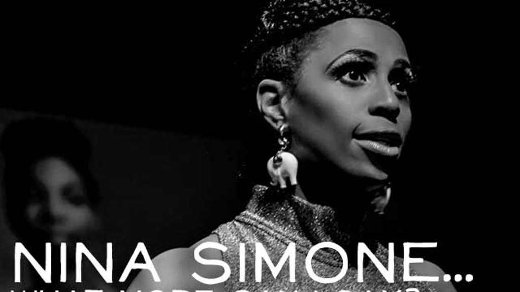 NINA SIMONE... WHAT MORE CAN I SAY? (a new play) project video thumbnail