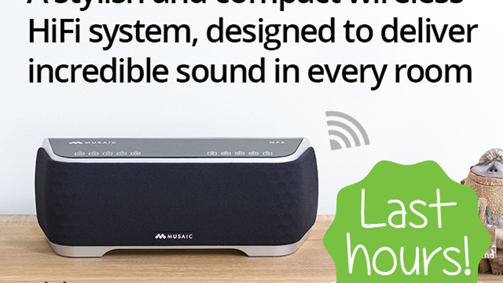 Musaic Wireless HiFi Music System - Your music, Your way  by
