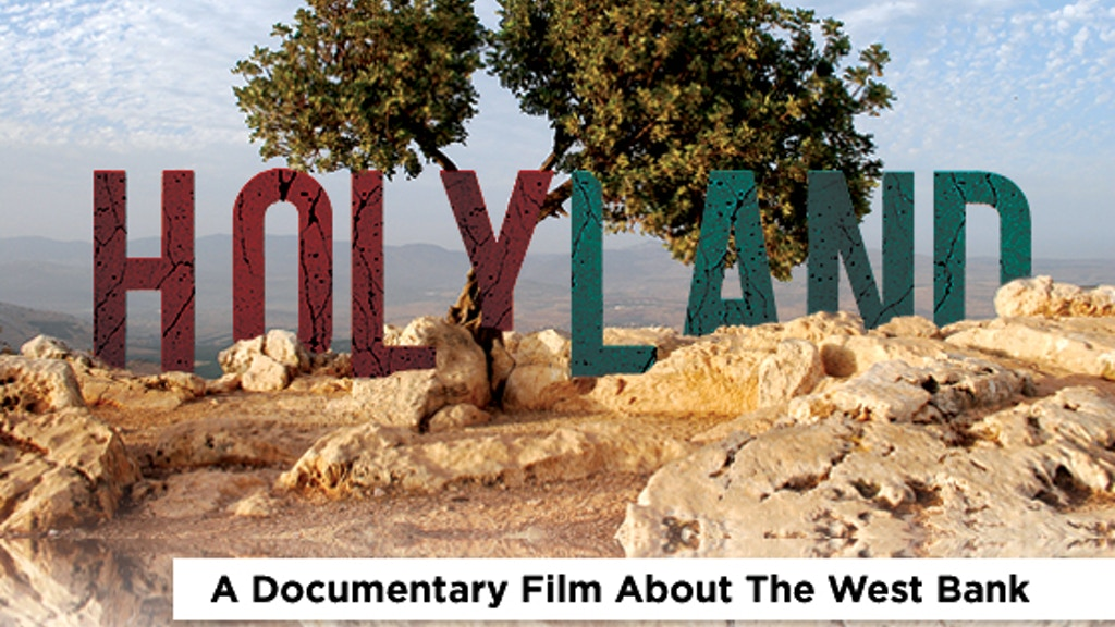 Holy Land: A Documentary Film About the West Bank project video thumbnail