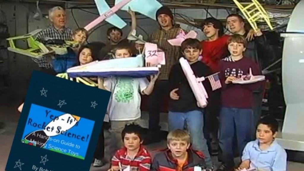 """Yep, It's Rocket Science!"" by Bob Windt project video thumbnail"