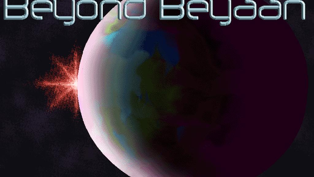Beyond Beyaan project video thumbnail