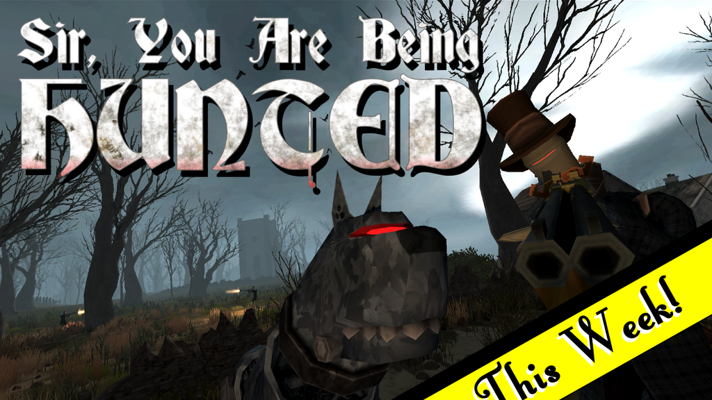 Sir, You Are Being Hunted project video thumbnail