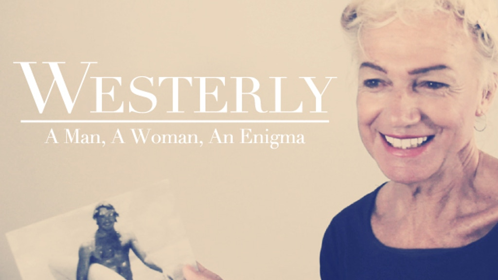 Westerly: A Man, A Woman, An Enigma project video thumbnail