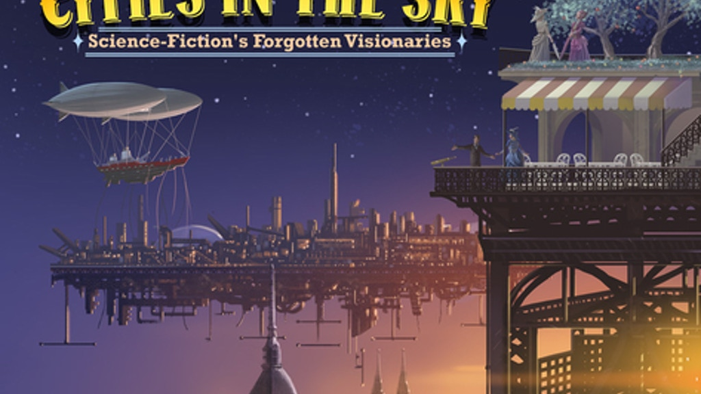 Cities in the Sky: Science Fiction's Forgotten Visionaries project video thumbnail