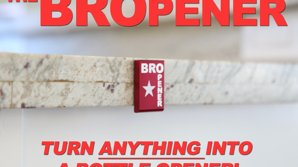 BROpener: turn ANYTHING into a bottle opener! project video thumbnail