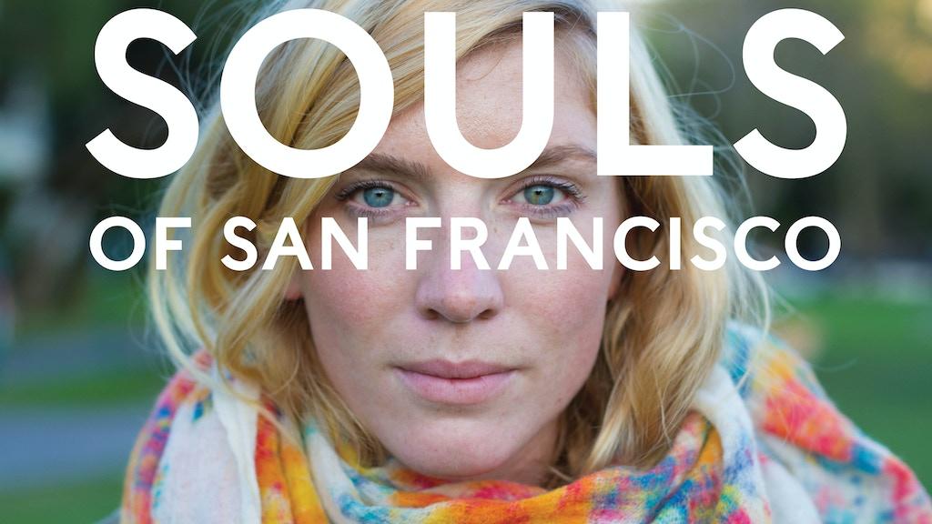 Souls of San Francisco project video thumbnail