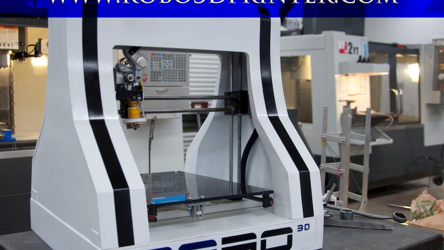 RoBo 3D Printer by RoBo 3D Printer — Kickstarter