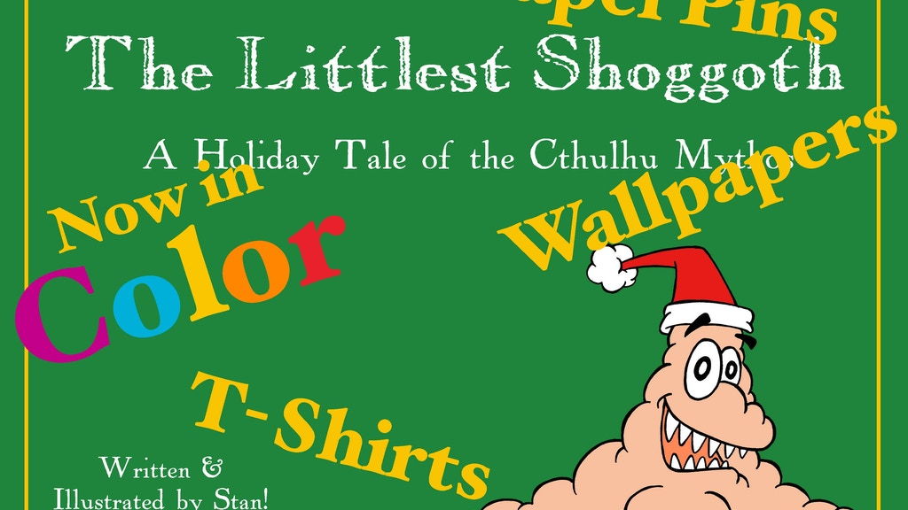 The Littlest Shoggoth, a Holiday Tale of the Cthulhu Mythos project video thumbnail