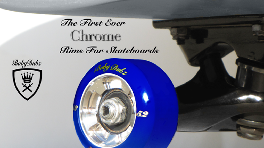 BABYDUBZ WHEELS - Chrome Rims For Skateboards project video thumbnail