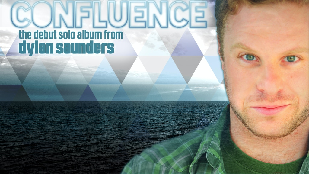CONFLUENCE: the debut solo album from Dylan Saunders project video thumbnail