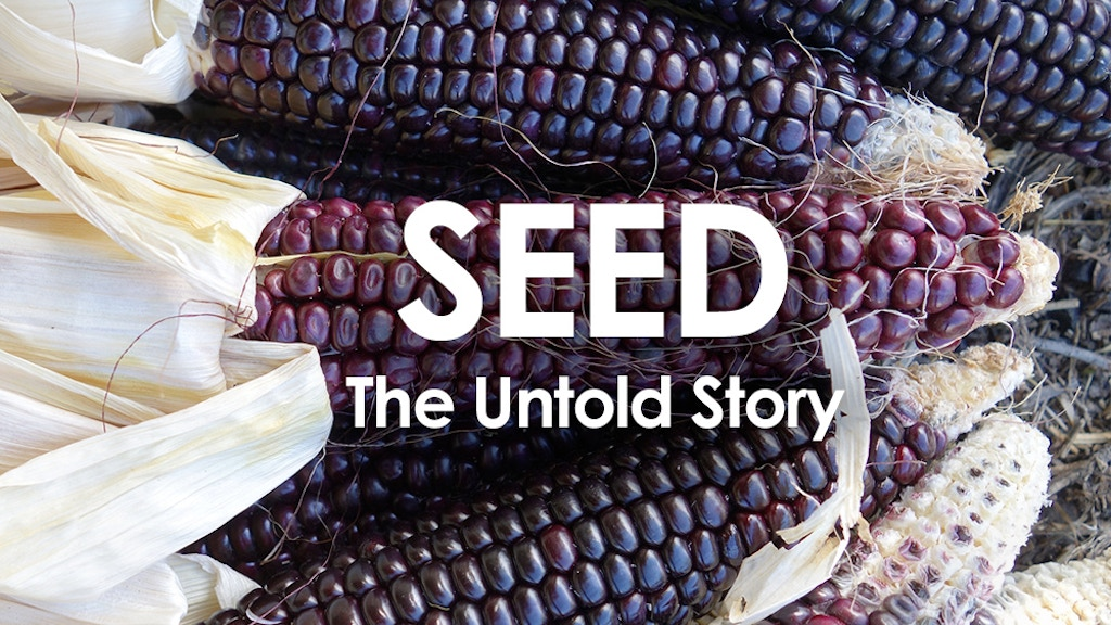 SEED: The Untold Story, Documentary Film project video thumbnail