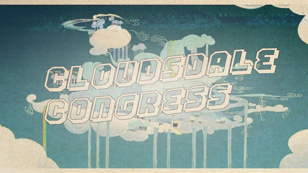 Cloudsdale Congress - Winter Wrap Up project video thumbnail