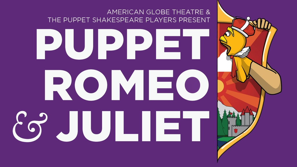 Puppet Shakespeare: Puppet Romeo & Juliet DVD Project! project video thumbnail