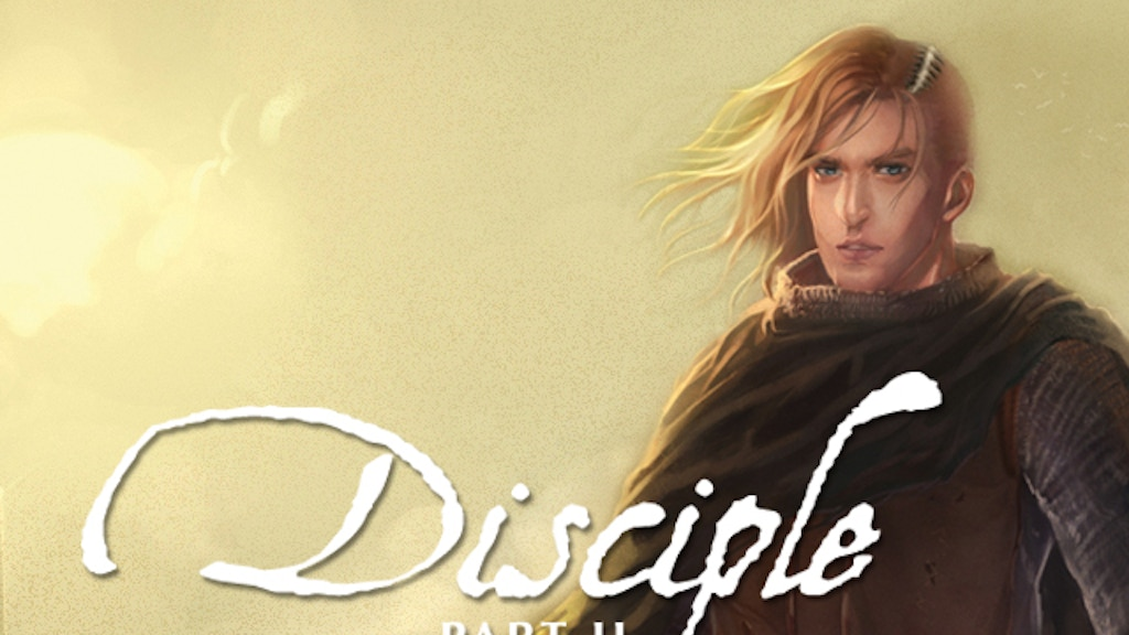 Disciple, Part II - the hard fantasy romance continues project video thumbnail