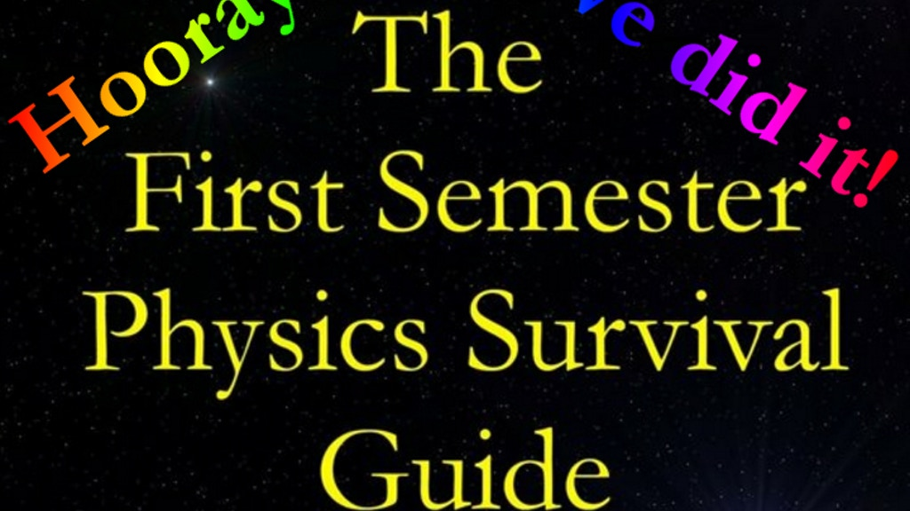 """Editing Needed For """"First Semester Physics Survival Guide"""" project video thumbnail"""