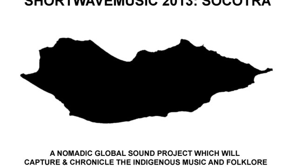 ShortWaveMusic 2013: Socotra project video thumbnail