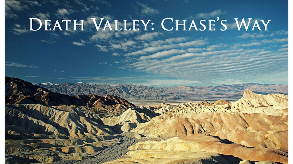 Death Valley: Chase's Way project video thumbnail