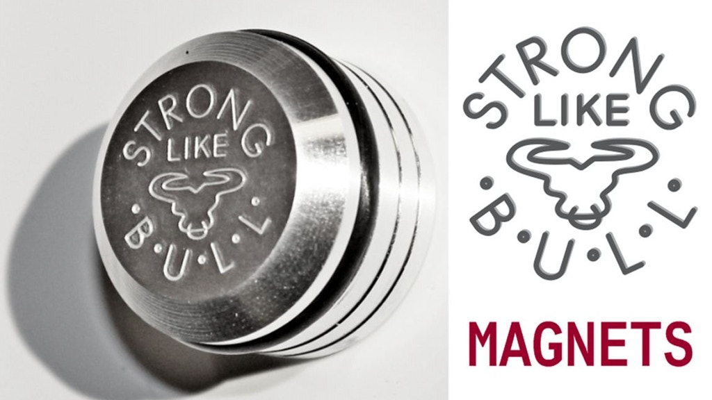 STRONG LIKE BULL Magnets project video thumbnail