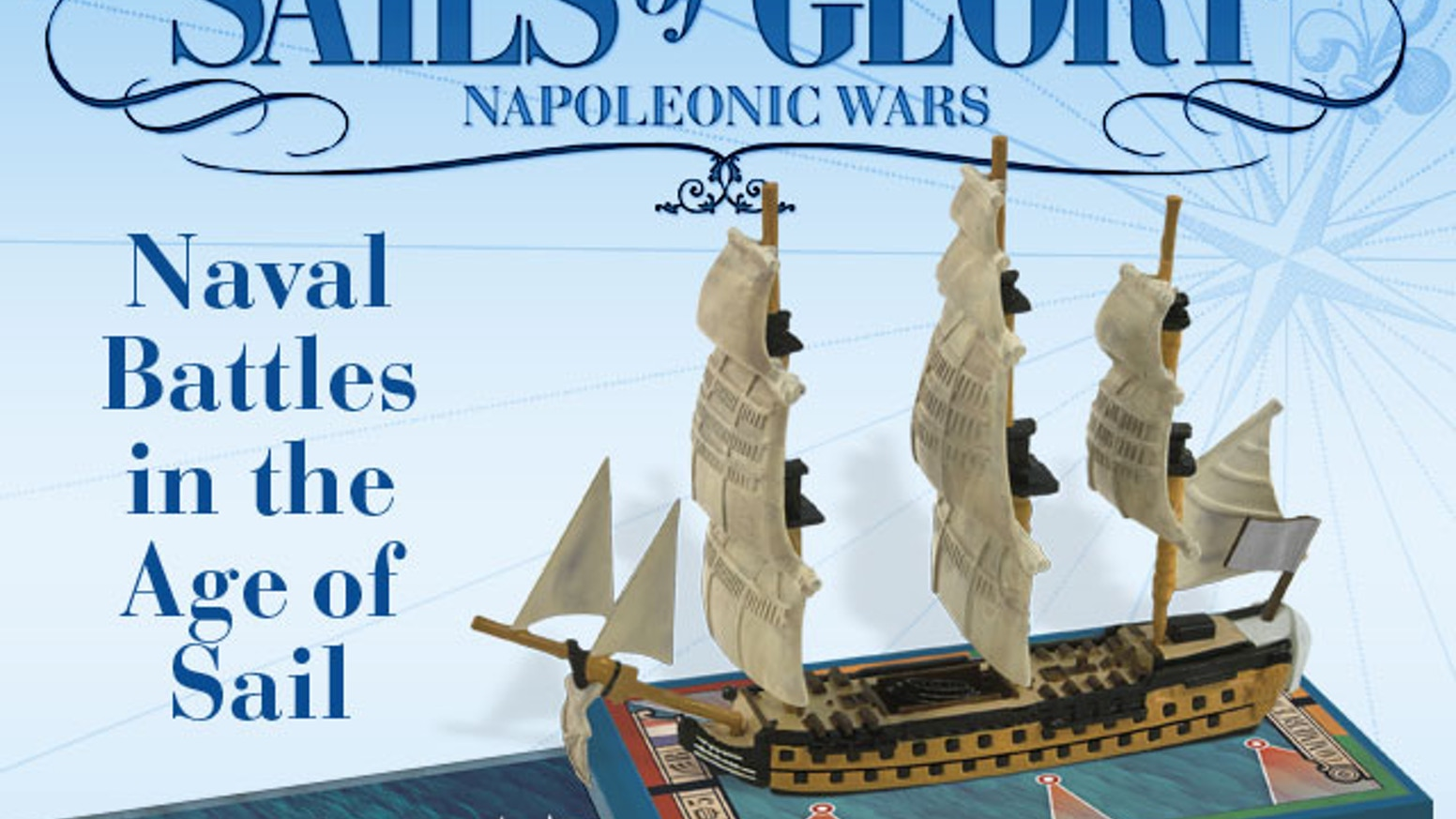 "Sails of Glory is an ""Age of Sail"" tactical ship-to-ship miniature game, inspired by the best-selling Wings of Glory system."