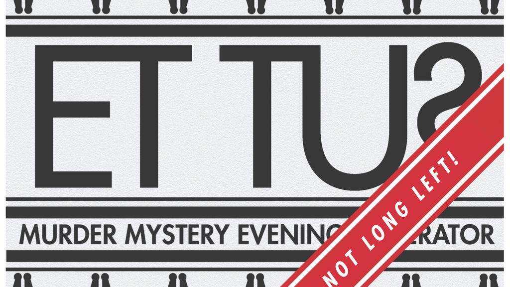 Et Tu? The Murder Mystery Evening Generator project video thumbnail