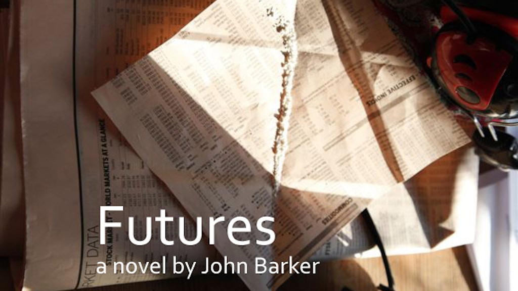 Futures: A Novel by John Barker project video thumbnail