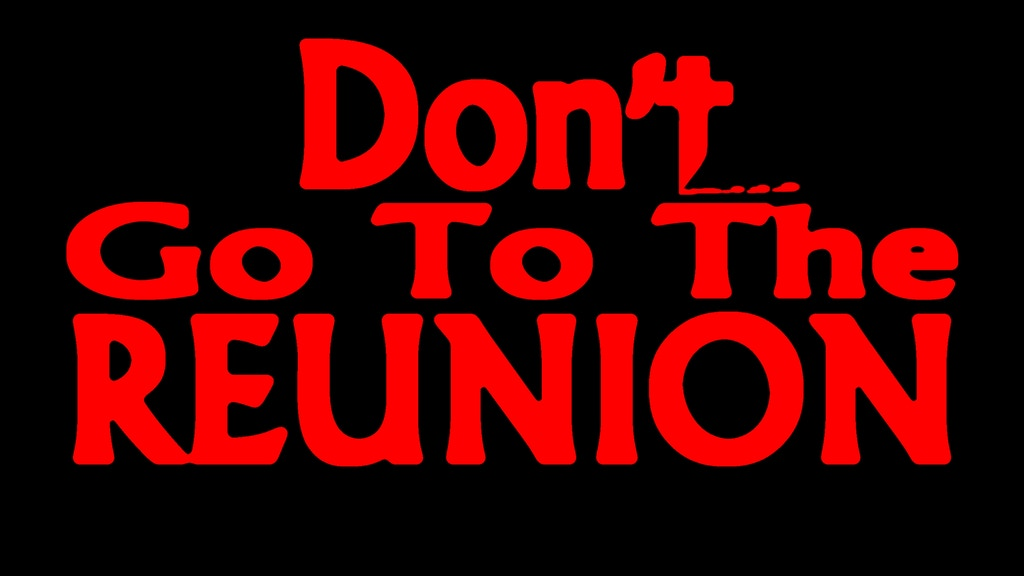 Slasher Studios First Feature: Don't Go to the Reunion project video thumbnail