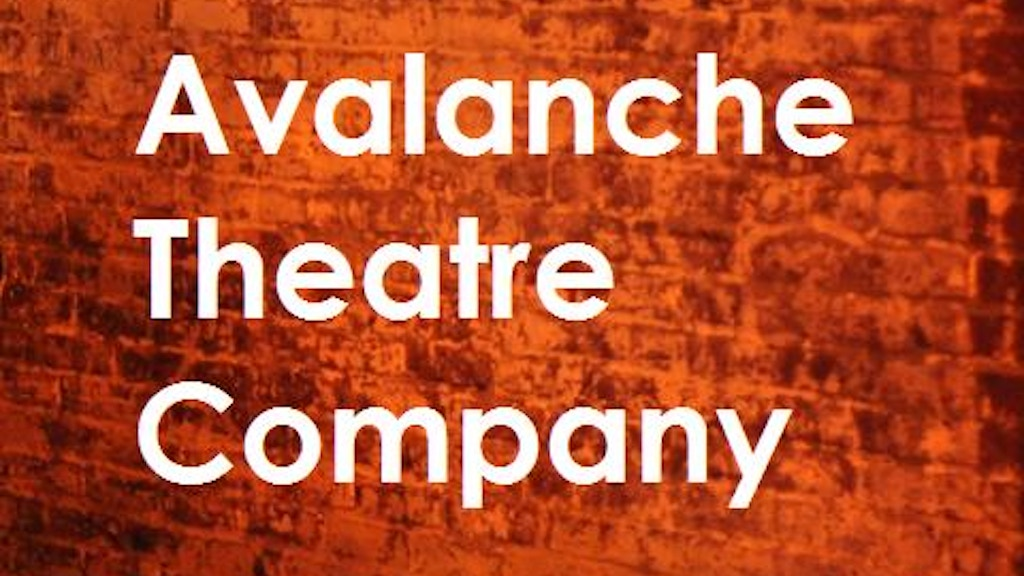 Avalanche Theatre Company - What is Living Without... project video thumbnail
