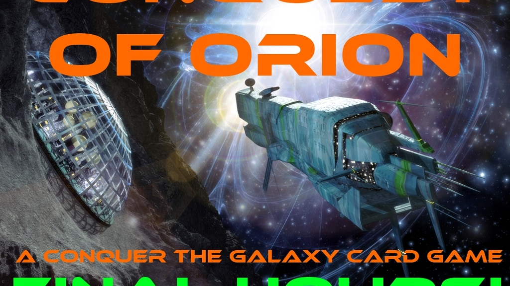 Conquest of Orion - A Conquer the Galaxy Card Game project video thumbnail