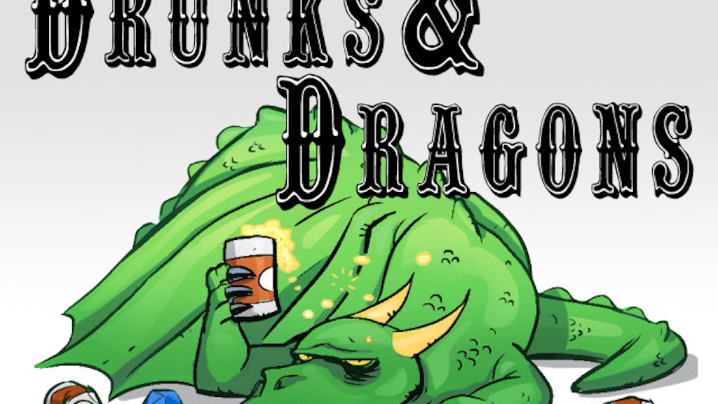 Drunks and Dragons Podcast project video thumbnail