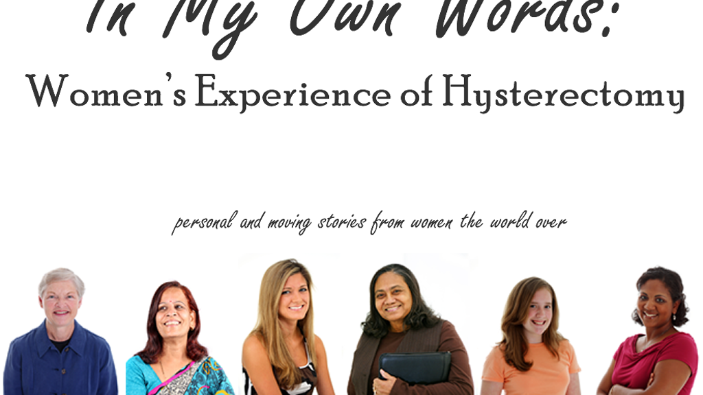 In My Own Words: Women's Experiences of Hysterectomy project video thumbnail