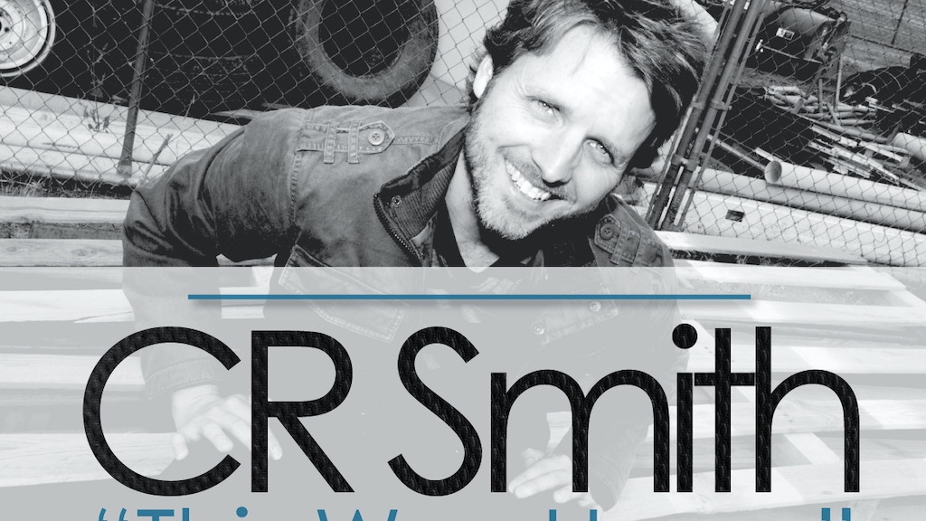 "New EP ""This Way Home"" from CR Smith! project video thumbnail"
