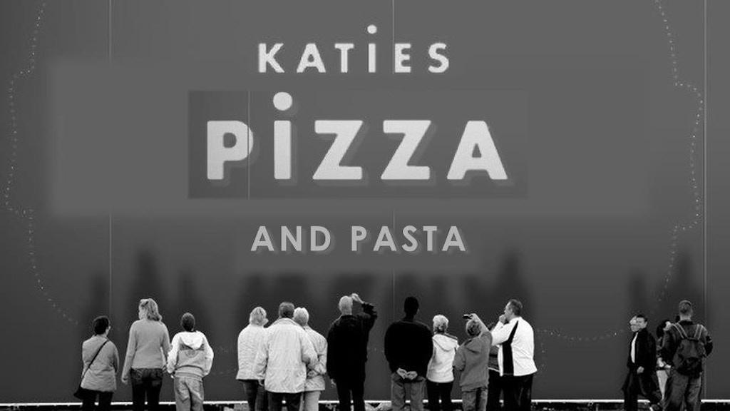 Katie's Pizza & Pasta project video thumbnail