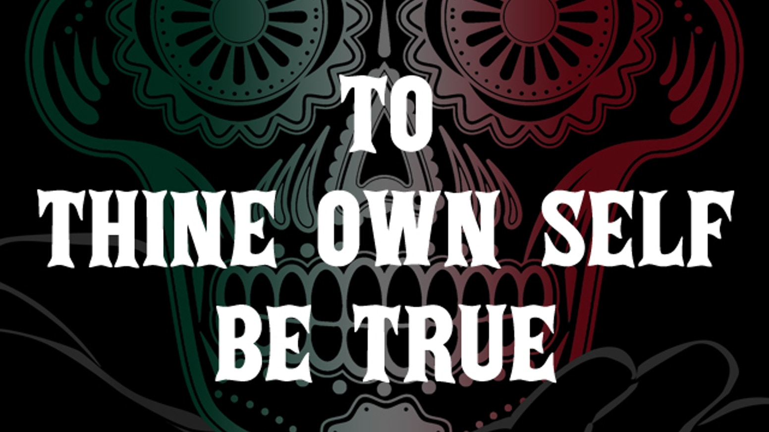 be true to thine self