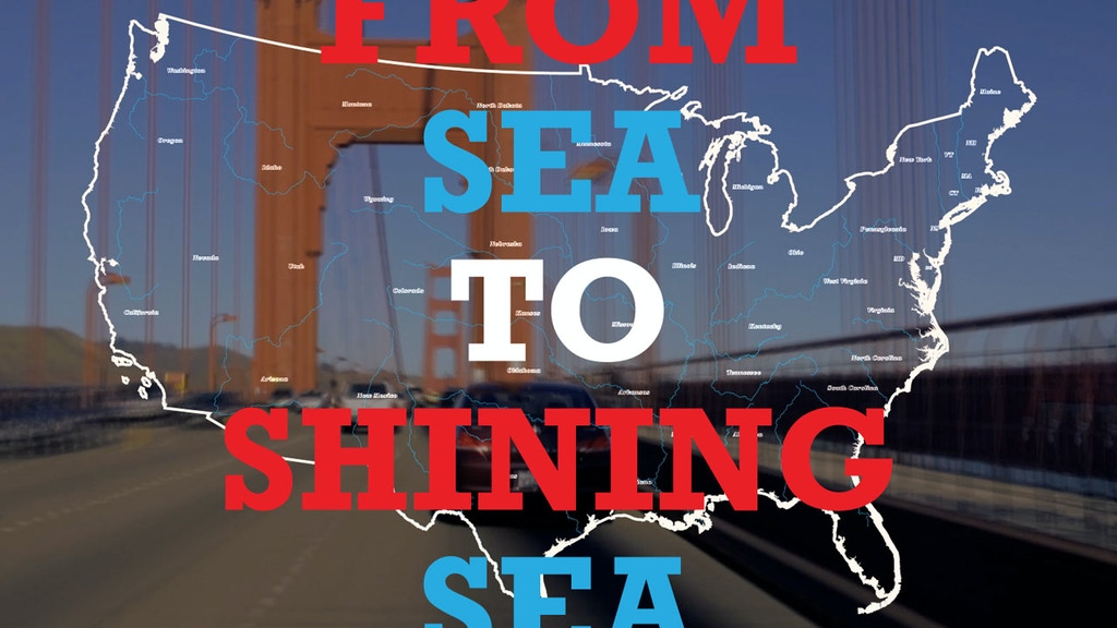 From Sea To Shining Sea project video thumbnail