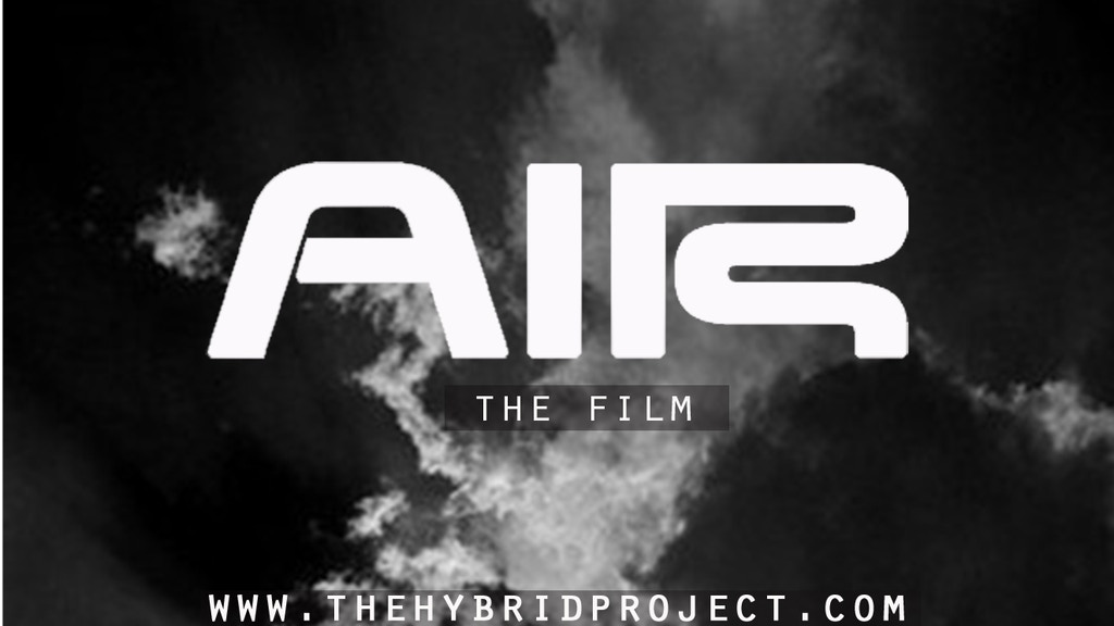 AIR the film (The Hybrid Project) project video thumbnail