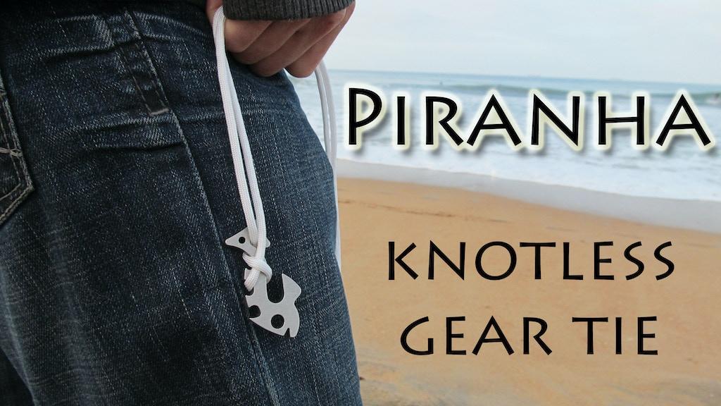 Piranha - Knotless Gear Tie. Fish Bone 2.0 project video thumbnail
