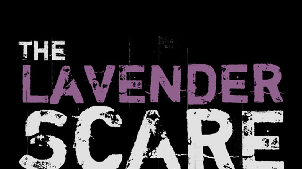 THE LAVENDER SCARE - A documentary film project video thumbnail