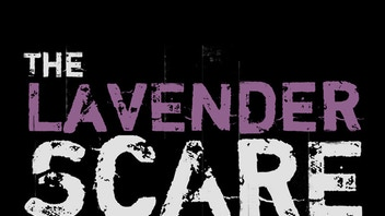 THE LAVENDER SCARE - A documentary film