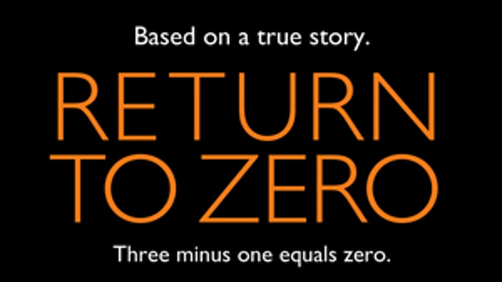 """""""Return to Zero"""" Starring Minnie Driver and Paul Adelstein project video thumbnail"""