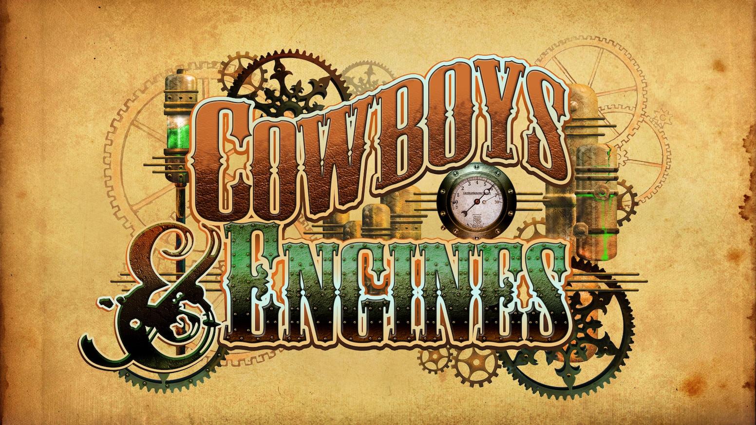 a3a0a8b47723 Cowboys   Engines  A Steampunk Film by Bryn Pryor — Kickstarter
