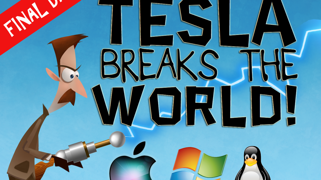 Tesla Breaks the World! project video thumbnail