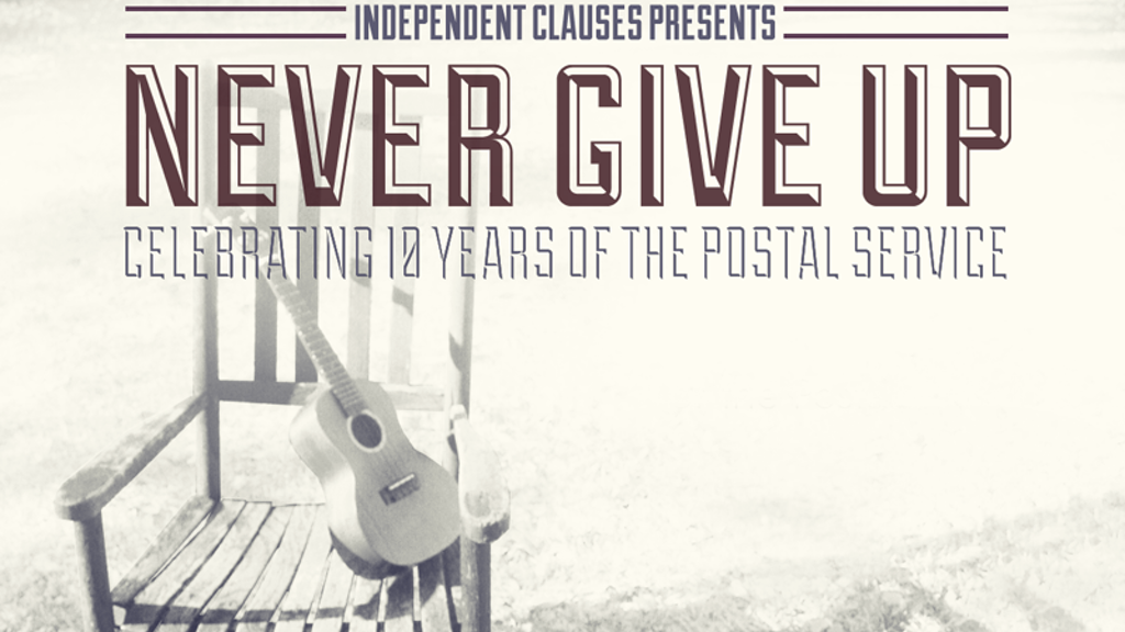 Never Give Up: Celebrating 10 Years of The Postal Service project video thumbnail