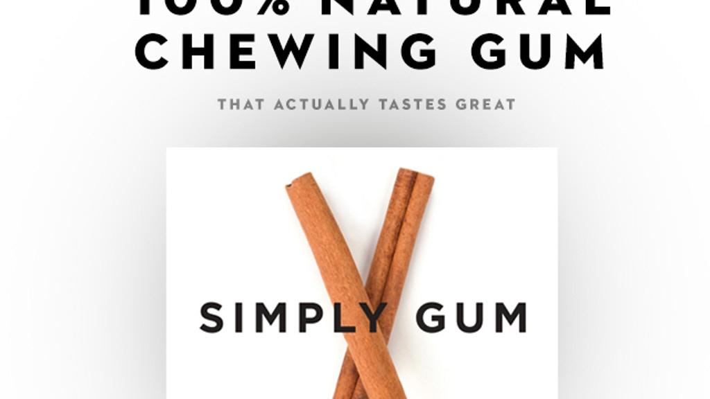 The First All-Natural Premium Chewing Gum project video thumbnail