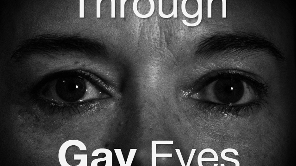 Through Gay Eyes Documentary project video thumbnail