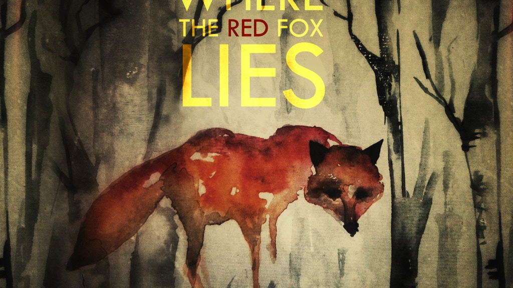 WHERE THE RED FOX LIES project video thumbnail