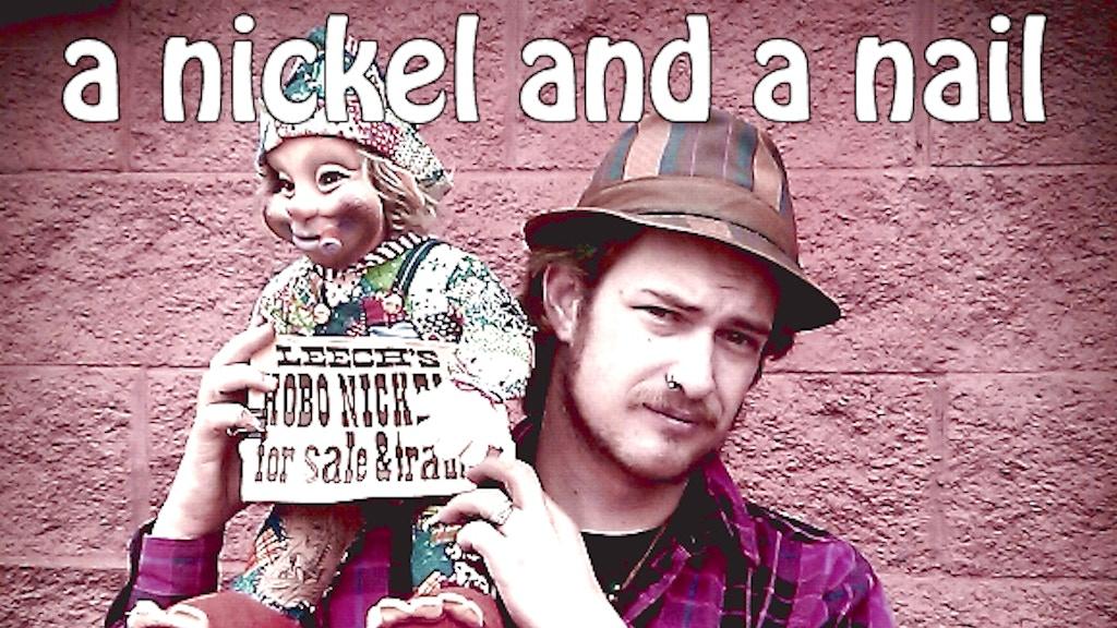 A Nickel and a Nail- The Original Hobo Nickel Story, kick2.0 project video thumbnail