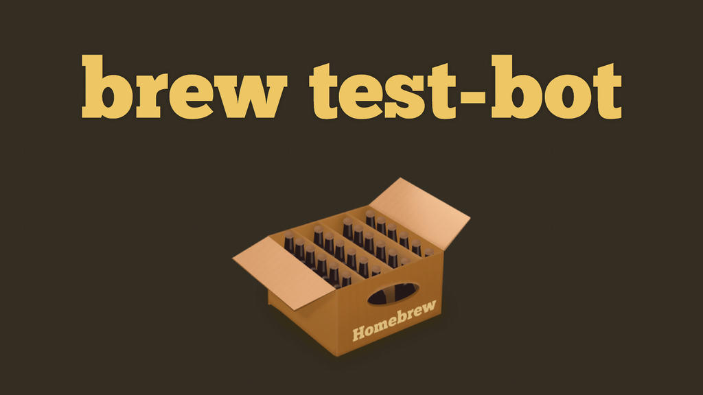 brew test-bot project video thumbnail