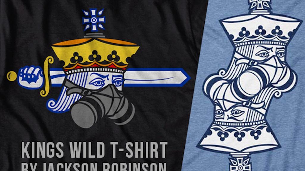Kings Wild T-Shirt project video thumbnail