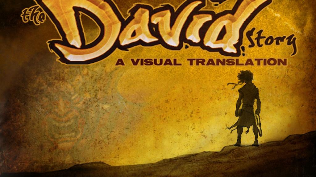 The David Story: A Visual Translation #1 project video thumbnail