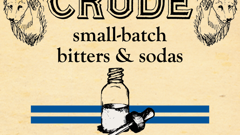 Crude Bitters and Sodas project video thumbnail